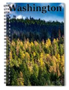 Washington - Gifford Pinchot National Forest Spiral Notebook