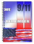 We Remember 9/11 Spiral Notebook