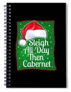 Wine Lover Funny Christmas Quote Cabernet Spiral Notebook