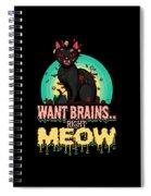 Zombie Cat Halloween Shirt Want Brains Right Meow Pun Spiral Notebook