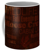 Cabin Life Coffee Mug