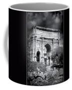 0791 The Arch Of Septimius Severus Black And White Coffee Mug
