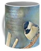 Chickadee With Verse Coffee Mug