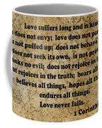 1 Cor. 13 Verses 4 - 7  Coffee Mug