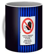 Forbidden Entrance Sign Coffee Mug