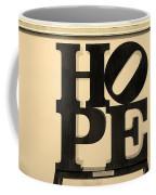 Hope In Sepia Coffee Mug