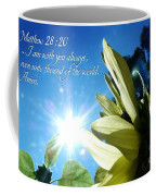 1 I Am With You Always Coffee Mug