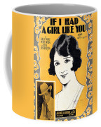 If I Had A Girl Like You Coffee Mug