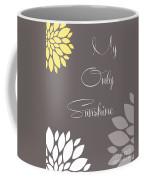 My Only Sunshine Peony Flowers Coffee Mug