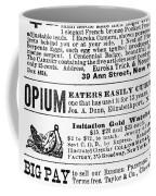 Opium Habit Cure, 1876 Coffee Mug