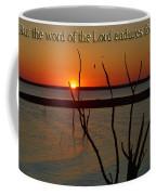 1 Peter 1verse25 Coffee Mug