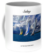 Sailing Let The Four Winds Blow Coffee Mug