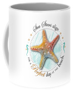 Sea Stars Align For A Perfect Day At The Beach Coffee Mug