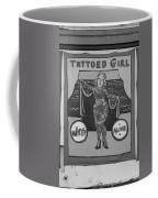 The Tattoed Girl In Black And White Coffee Mug