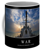 War Inspirational Quote Coffee Mug by Stocktrek Images