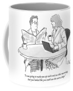 I Was Going To Wake You Up With Oral Sex This Coffee Mug