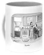 Say When Coffee Mug by Harry Bliss