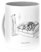 I'd Like You To Meet My Pillows Coffee Mug by Julia Suits