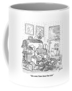 Not Even I Have Been That Sick Coffee Mug