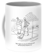 Well, It's Official. Any Chance Coffee Mug
