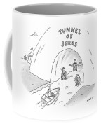 Tunnel Of Jerks Coffee Mug