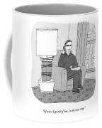 Of Course I Got Rid Of Him...in My Own Way Coffee Mug