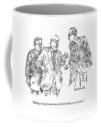 Making Money's Even More Of A Kick When No One Coffee Mug