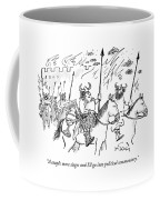 A Couple More Sieges And I'll Go Into Political Coffee Mug