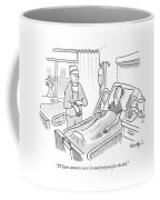 I'll Have Someone Come In And Prep Coffee Mug
