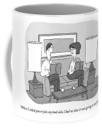 When I Asked You To Join My Book Club Coffee Mug