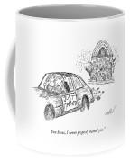 You Know, I Never Properly Vetted You Coffee Mug
