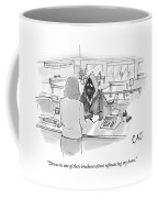 Throw In One Of Those Brochures About Refinancing Coffee Mug