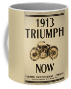 1913 Triumph Now Coffee Mug