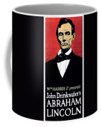 1919 - John Drinkwater's Play Abraham Lincoln Theatrical Poster - Color Coffee Mug