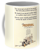 1921 - Federal Truck Advertisement - Color Coffee Mug