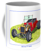 T Bucket Ford 1923 Coffee Mug
