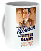 1933 - The Little Giant - Warner Brothers Movie Poster - Edward G Robinson - Color Coffee Mug