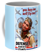 1944 - United States War Bonds And Stamps Poster - Wolrd War II - Color Coffee Mug