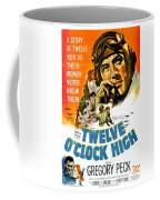 1949 - Twelve O Clock High Movie Poster - Gregory Peck - Dean Jagger - 20th Century Pictures - Color Coffee Mug