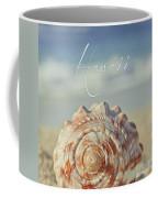 Kapukaulua Aia I Laila Ke Aloha Island Dreams Coffee Mug