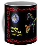 Playing For Peace And Love 1 Coffee Mug