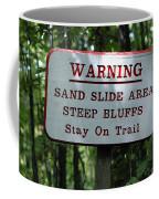 Warning Sign Coffee Mug