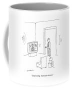 Good Morning.  You'd Better Sit Down Coffee Mug