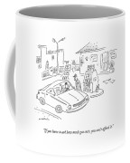 If You Have To Ask How Much Gas Costs Coffee Mug