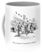 Then We're Agreed - It's A Great Day For A Ball Coffee Mug