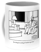 Just Sitting Here Waiting For Facebook To Go Away Coffee Mug