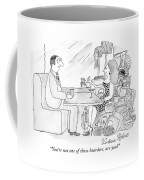 You're Not One Of Those Hoarders Coffee Mug
