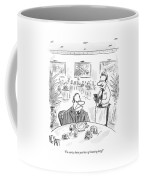 I'm Sorry, Have You Been Grimacing Long? Coffee Mug