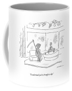 I Understand You've Brought A Clip Coffee Mug