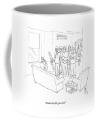 We Did Everything We Could Coffee Mug